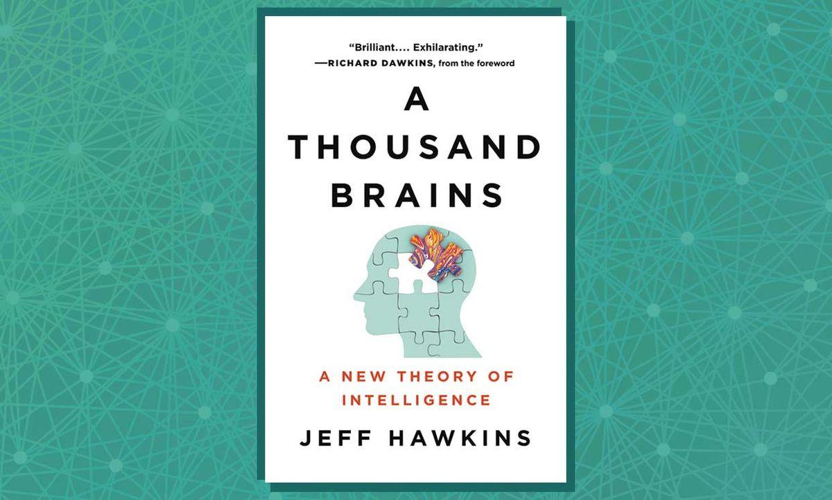 A Thousand Brains: A New Theory of Intelligence by Jeff Hawkins