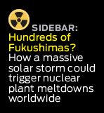 graphic link to sidebar, massive solar storm could trigger nuclear plant meltdowns