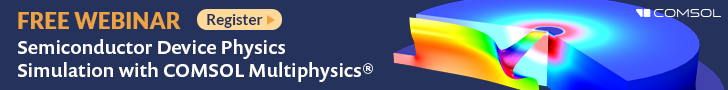 Join us for an upcoming webinar about mimicking semiconductor device physics using COMSOL®. thumbnail