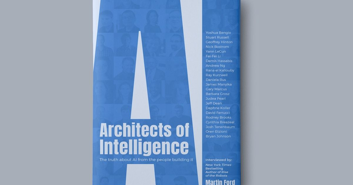 Book Review Architects Of Intelligence Ieee Spectrum