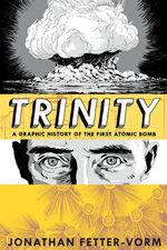 Trinity: a graphic history of the first atomic bomb, cover image