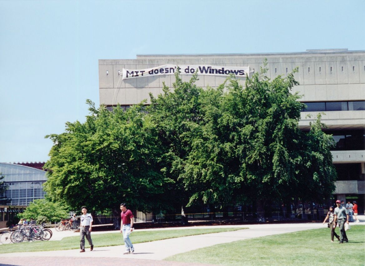 Protest is a way of life at MIT. When Bill Gates visited the campus in 1996, a number of buildings sported enormous banners decrying his company's products.