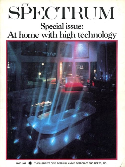 A mood lighting system based on argon lasers, beam splitters, and spinning mirrors appears on our May 1985 cover. It was just one of many technologies—phone-enabled bathtubs, voice-activated beds, newspaper-fetching robots—described in this 79-page special report on high-tech houses.