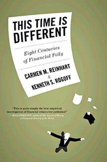 Book Review: This Time Is Different: Eight Centuries of Financial Folly